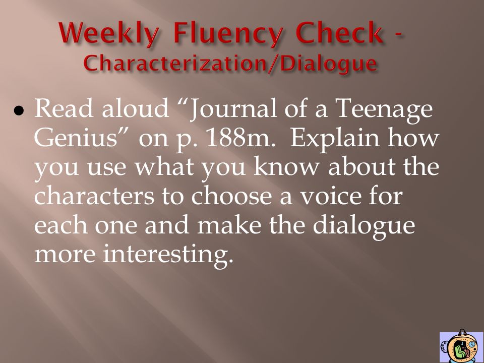 Weekly Fluency Check - Characterization/Dialogue