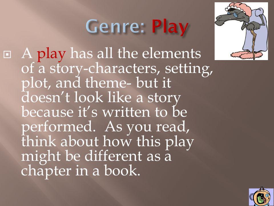 Genre: Play