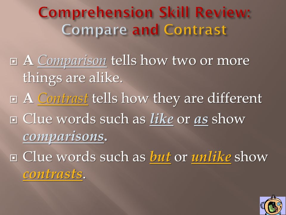 Comprehension Skill Review: Compare and Contrast