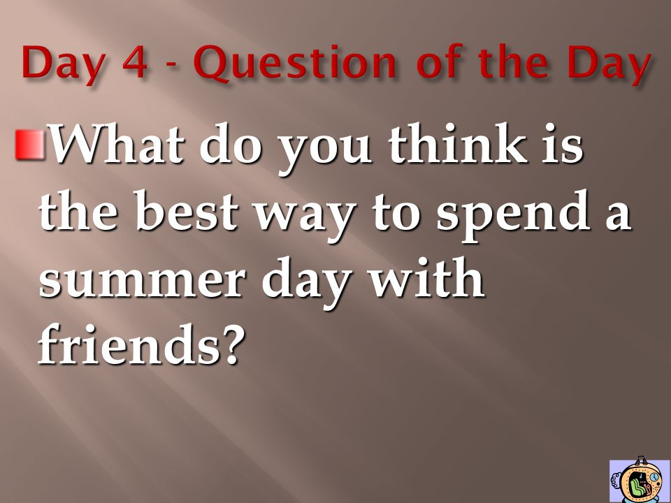 Day 4 - Question of the Day