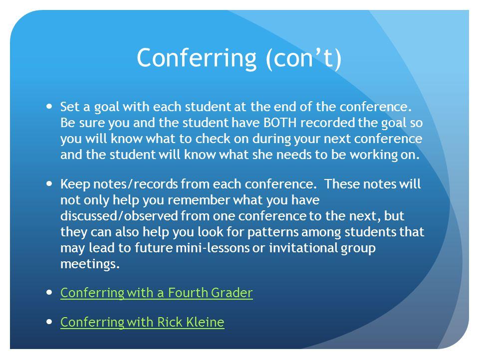 Conferring (con't)