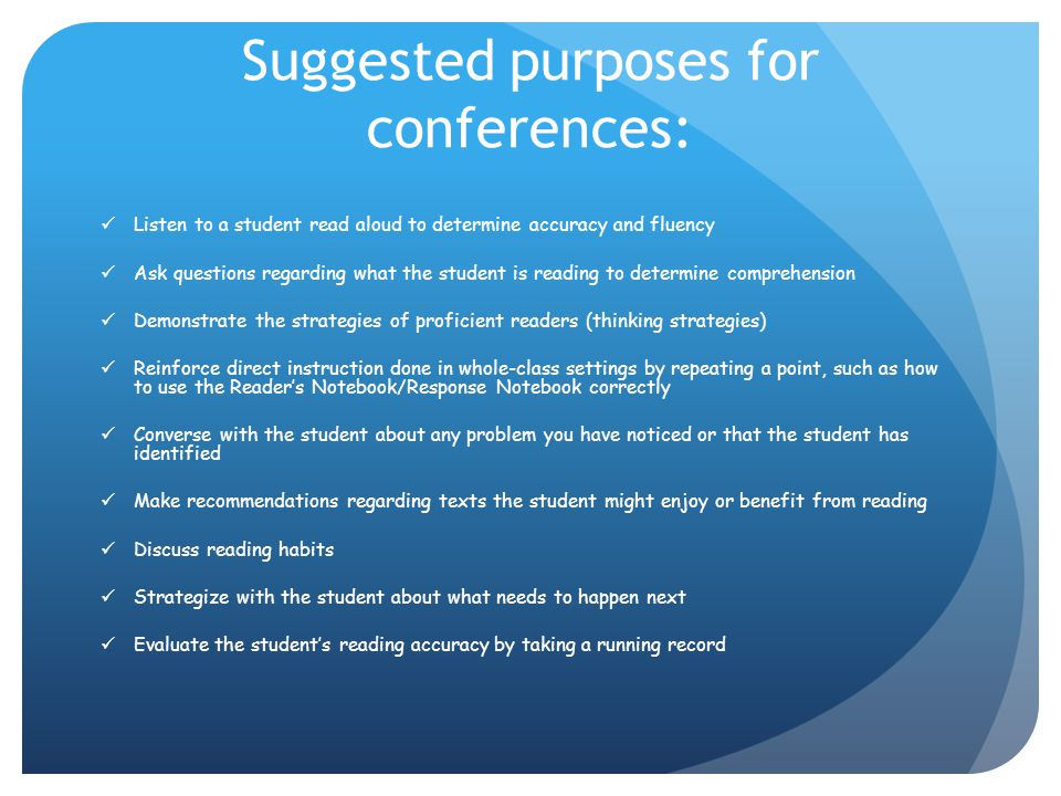 Suggested purposes for conferences: