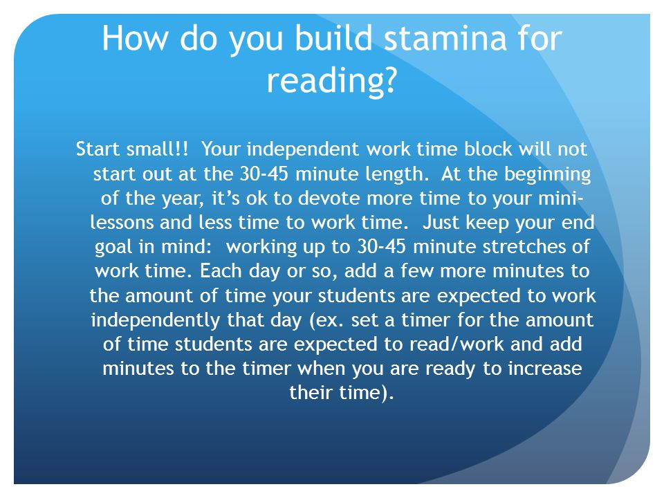 How do you build stamina for reading