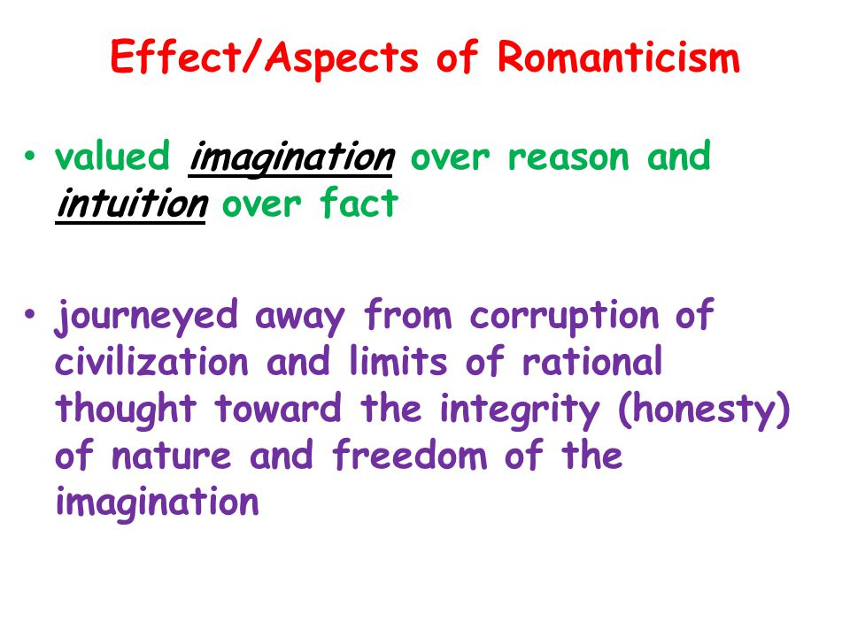 Effect/Aspects of Romanticism