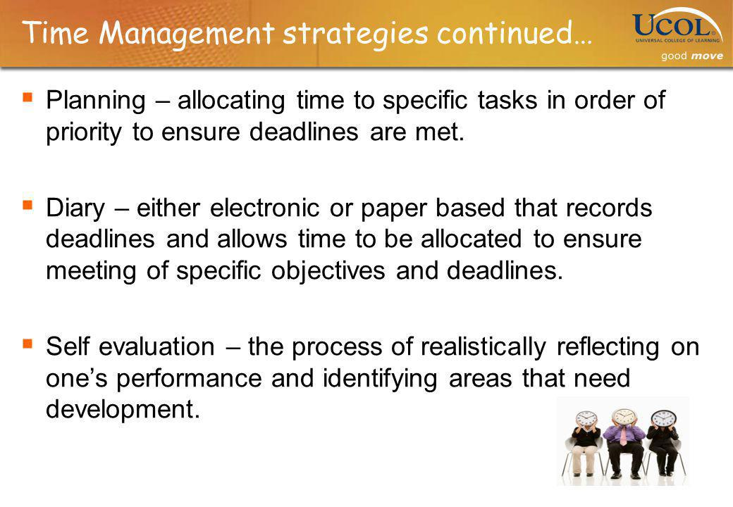 Time Management strategies continued…