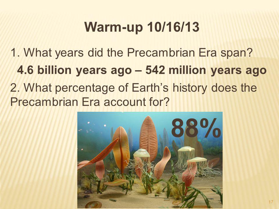 4.6 billion years ago – 542 million years ago