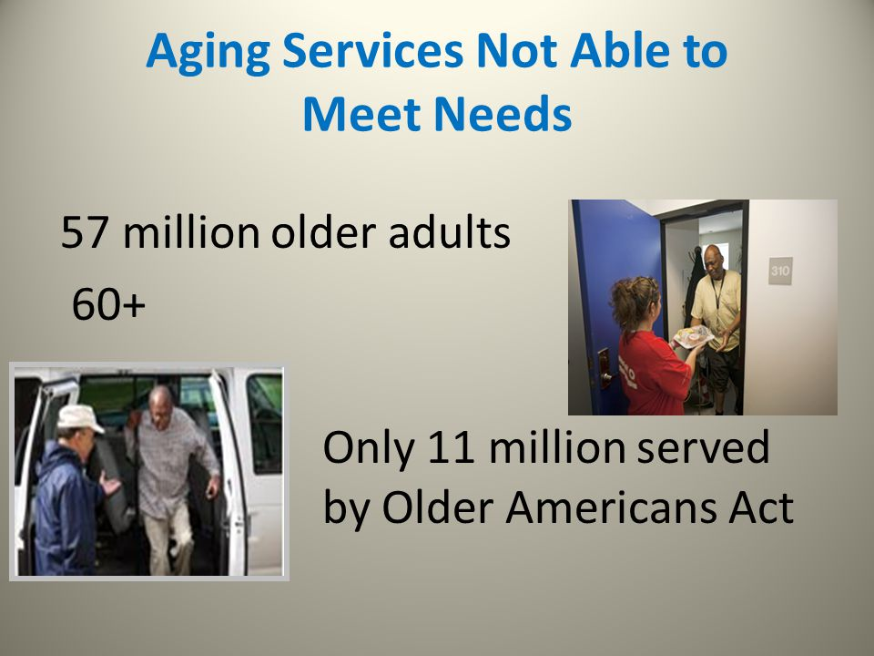 Aging Services Not Able to Meet Needs