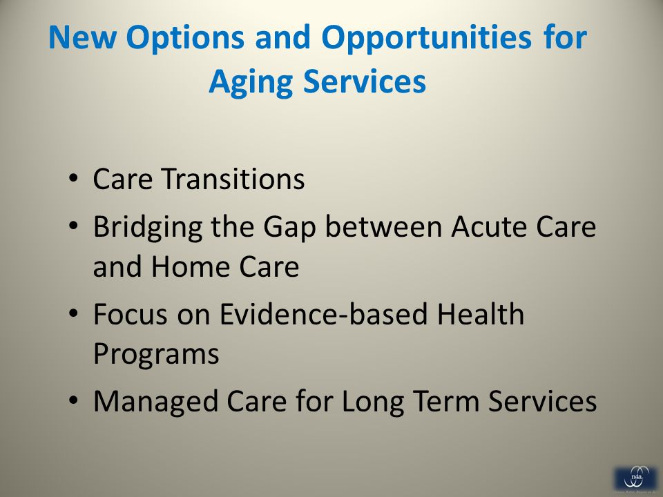 New Options and Opportunities for Aging Services