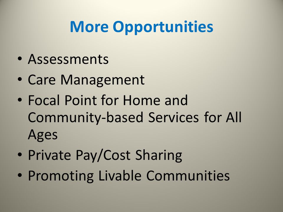 More Opportunities Assessments Care Management
