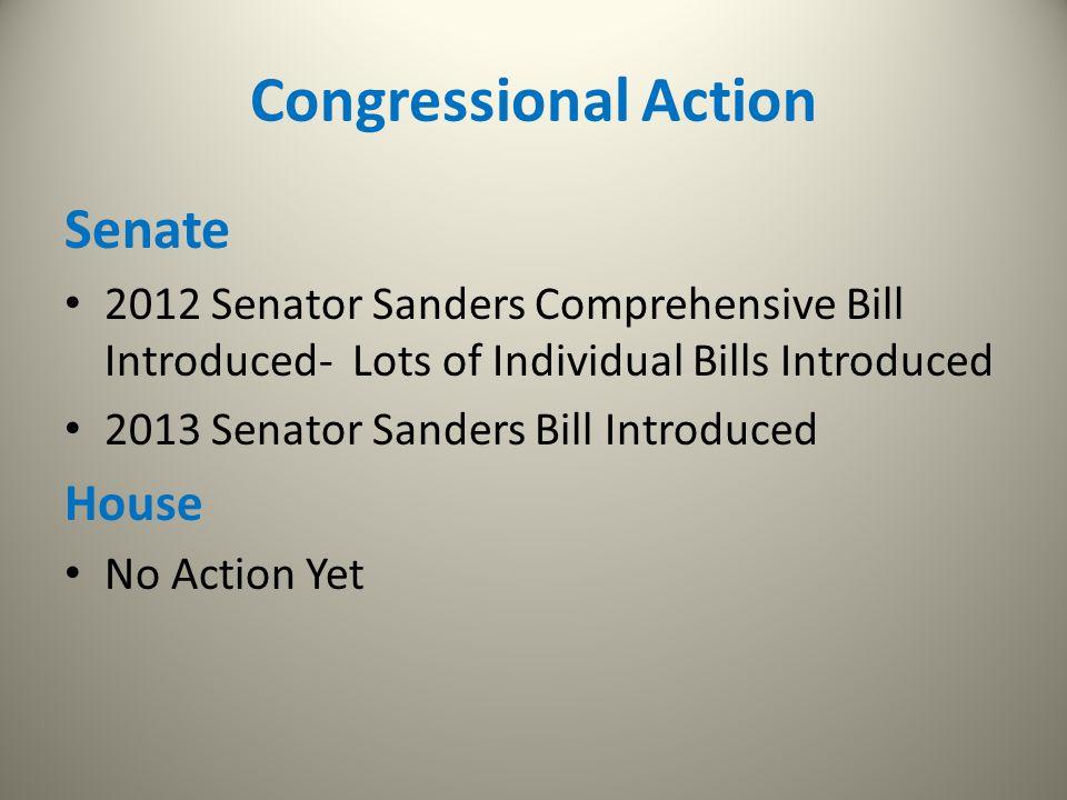 Congressional Action Senate House
