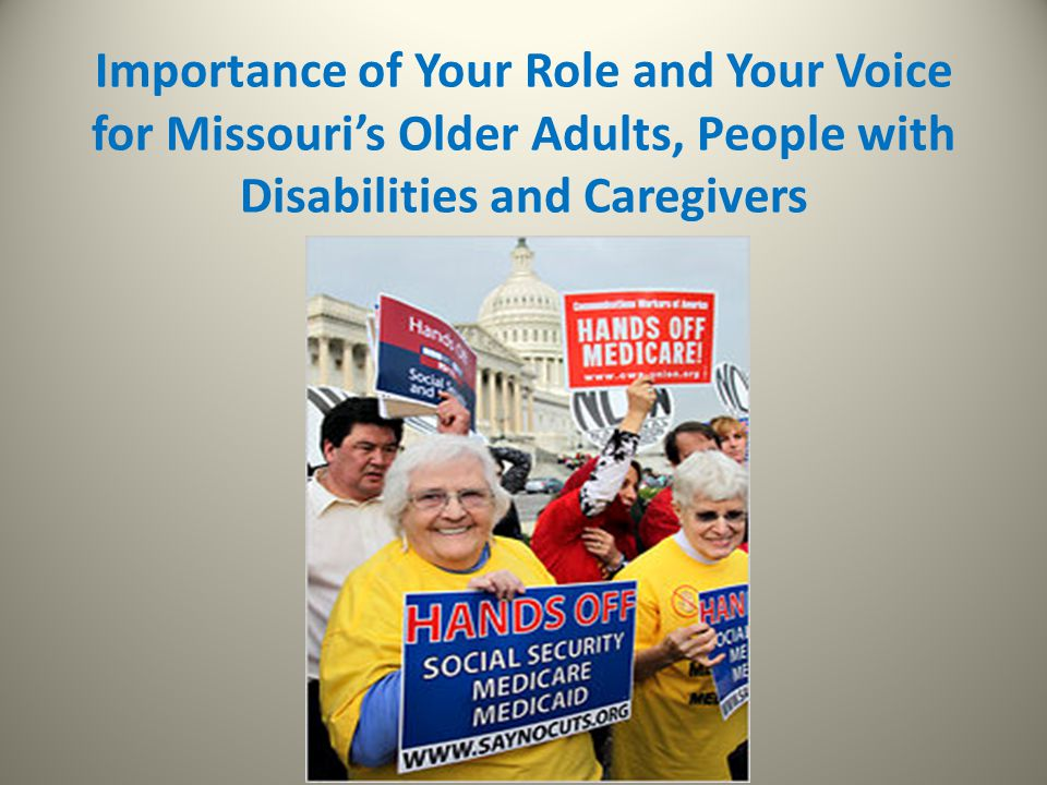 Importance of Your Role and Your Voice for Missouri's Older Adults, People with Disabilities and Caregivers