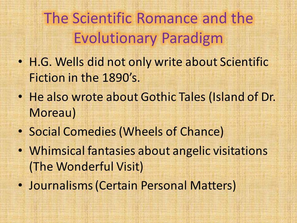 The Scientific Romance and the Evolutionary Paradigm