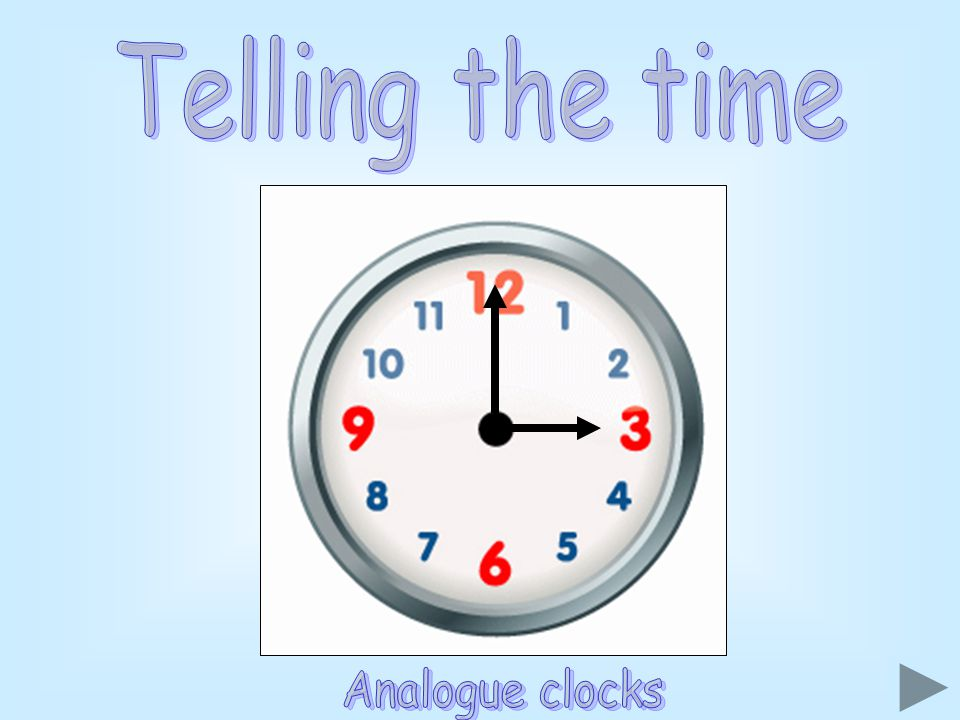 Telling the time Analogue clocks