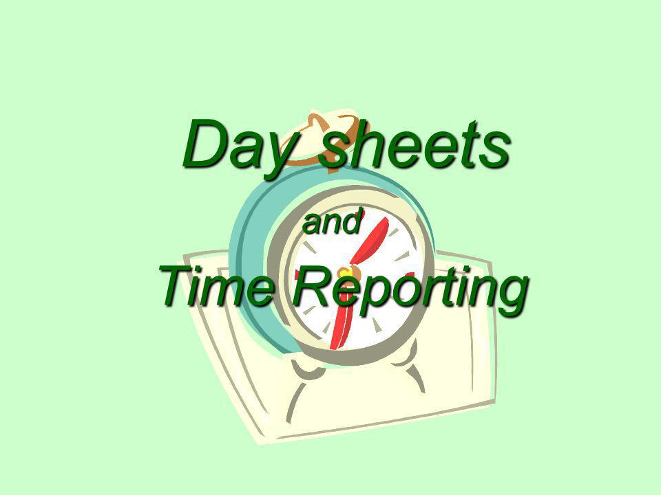 Day sheets and Time Reporting