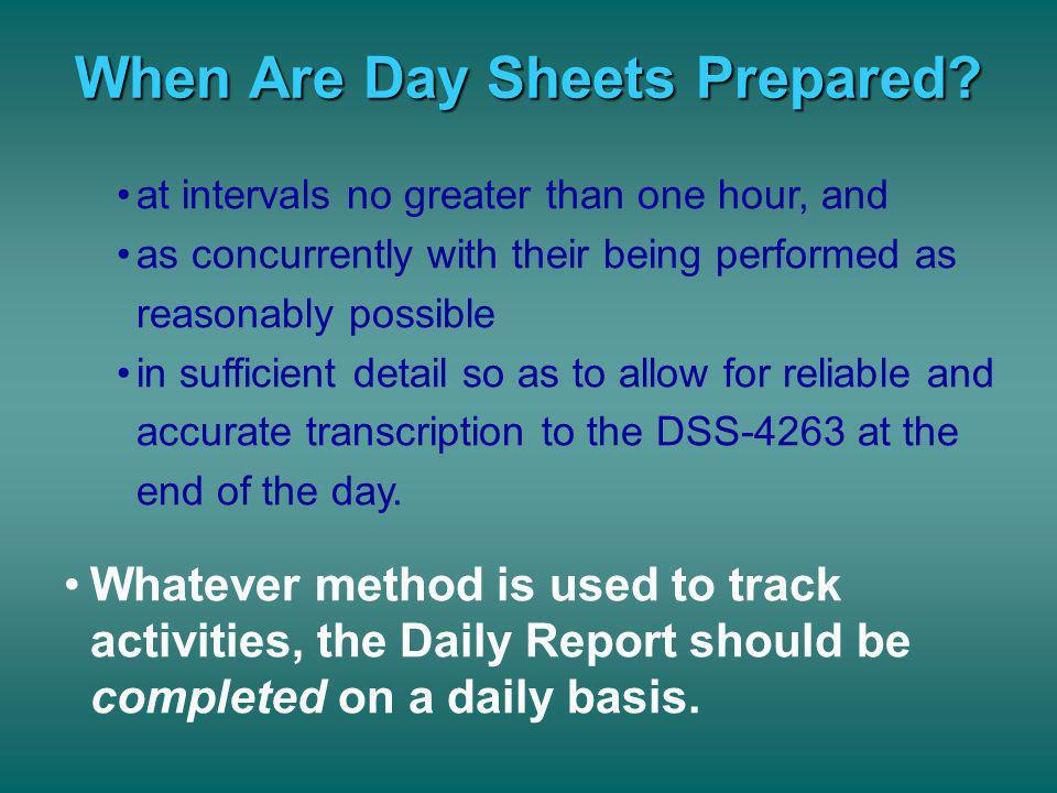 When Are Day Sheets Prepared
