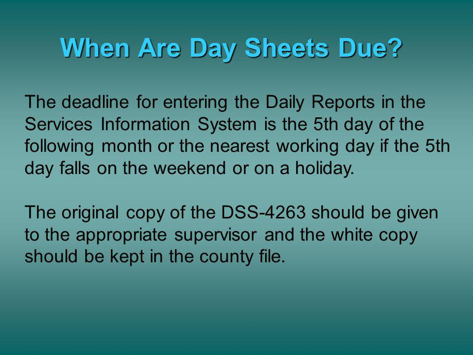When Are Day Sheets Due
