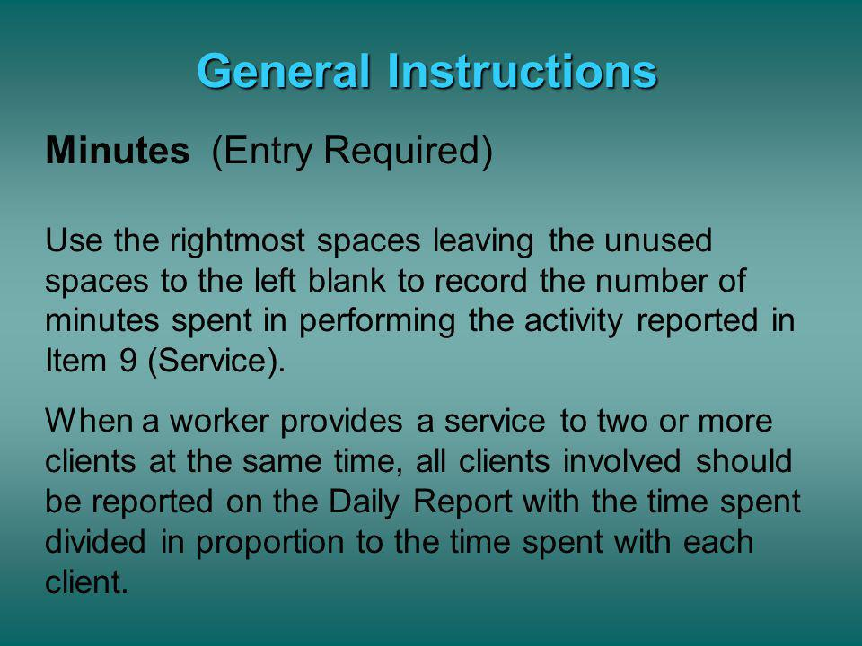 General Instructions Minutes (Entry Required)