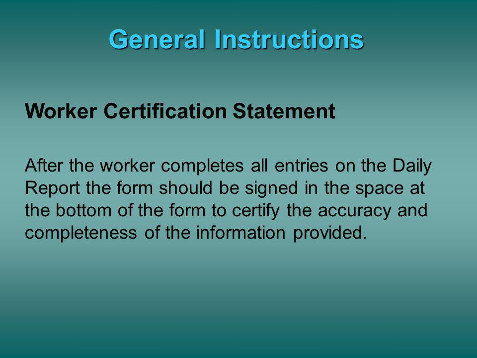 General Instructions Worker Certification Statement