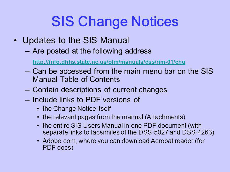 SIS Change Notices Updates to the SIS Manual