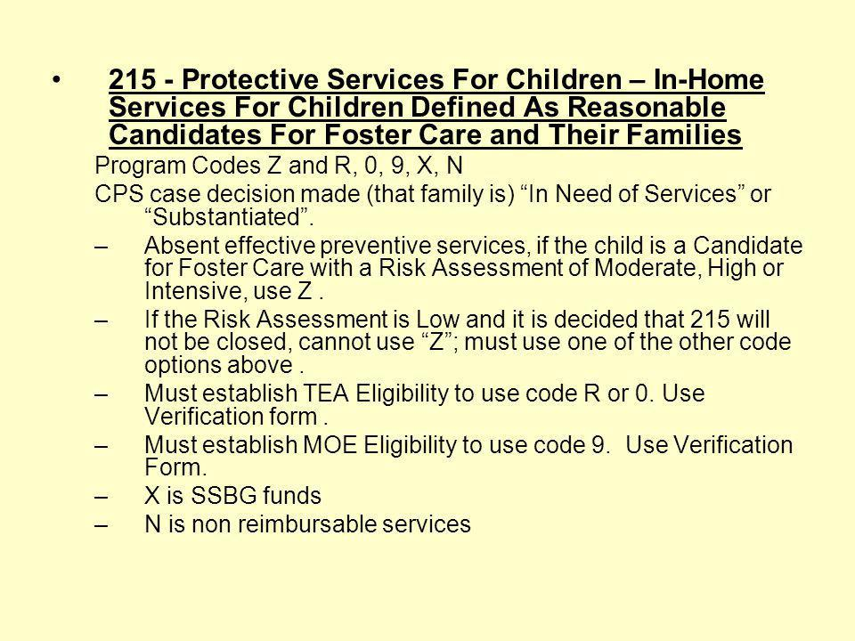 215 - Protective Services For Children – In-Home Services For Children Defined As Reasonable Candidates For Foster Care and Their Families