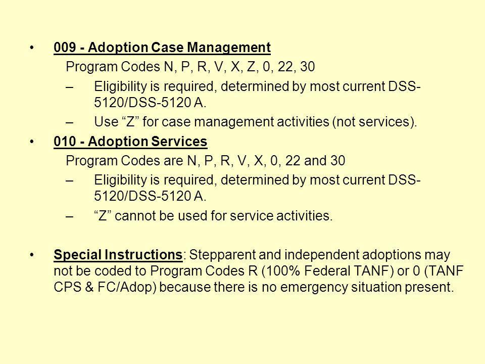 009 - Adoption Case Management