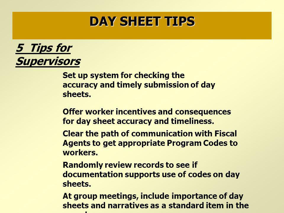 DAY SHEET TIPS 5 Tips for Supervisors
