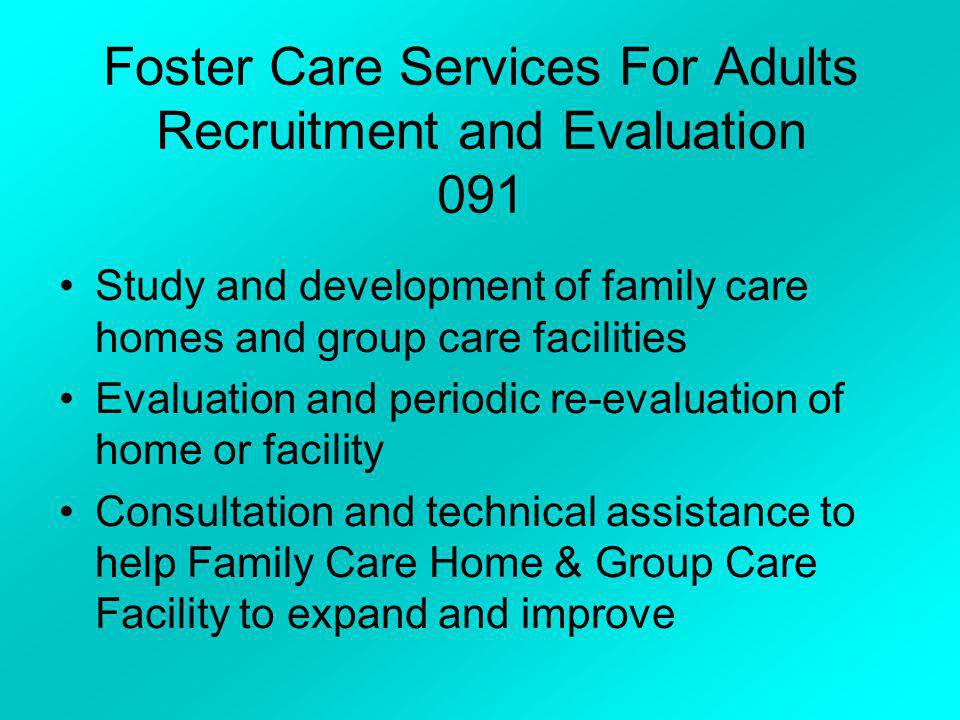 Foster Care Services For Adults Recruitment and Evaluation 091