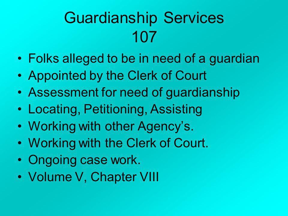 Guardianship Services 107