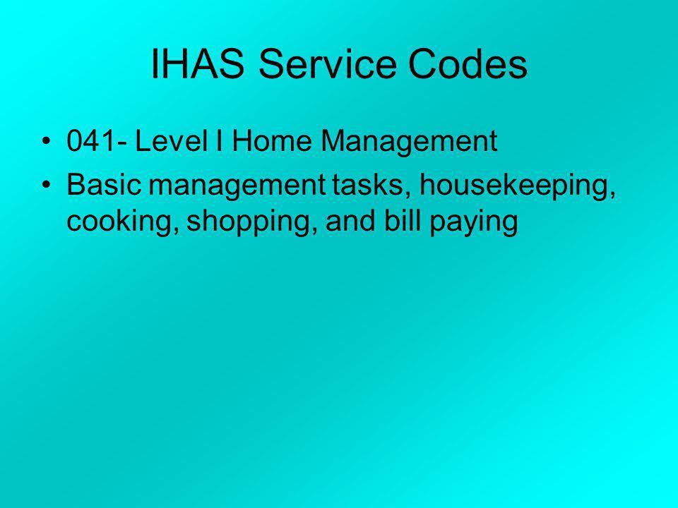 IHAS Service Codes 041- Level I Home Management