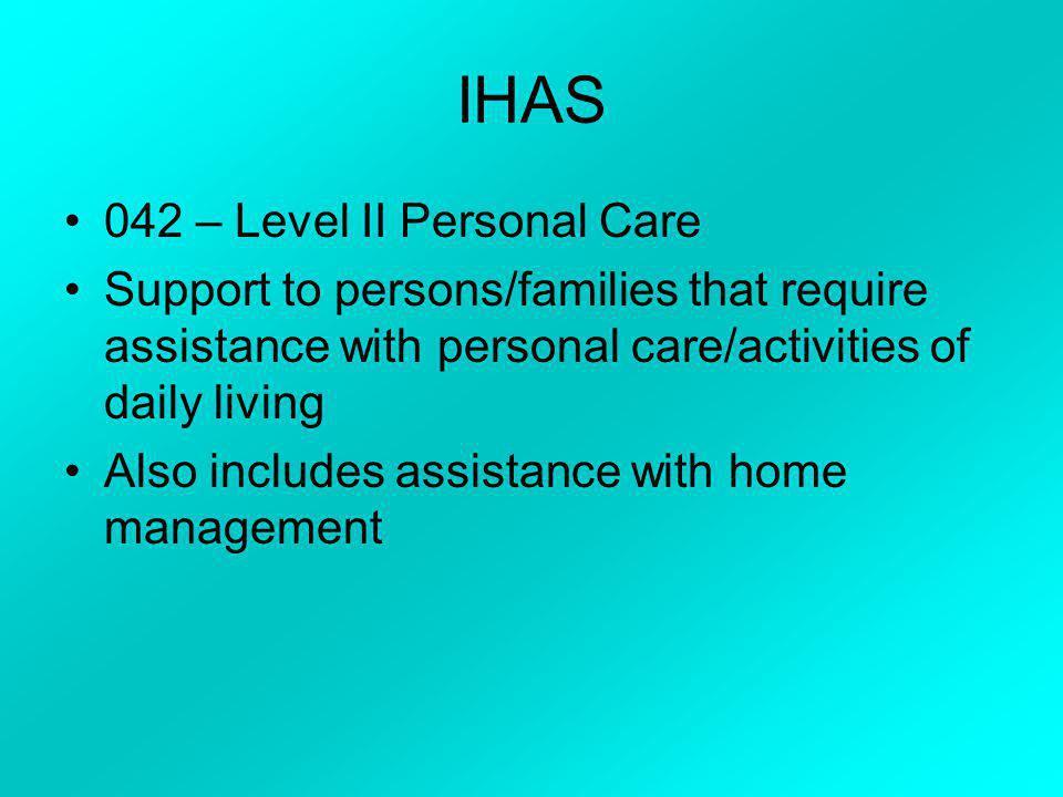 IHAS 042 – Level II Personal Care