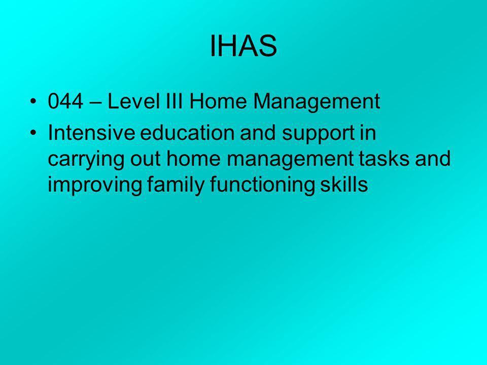 IHAS 044 – Level III Home Management