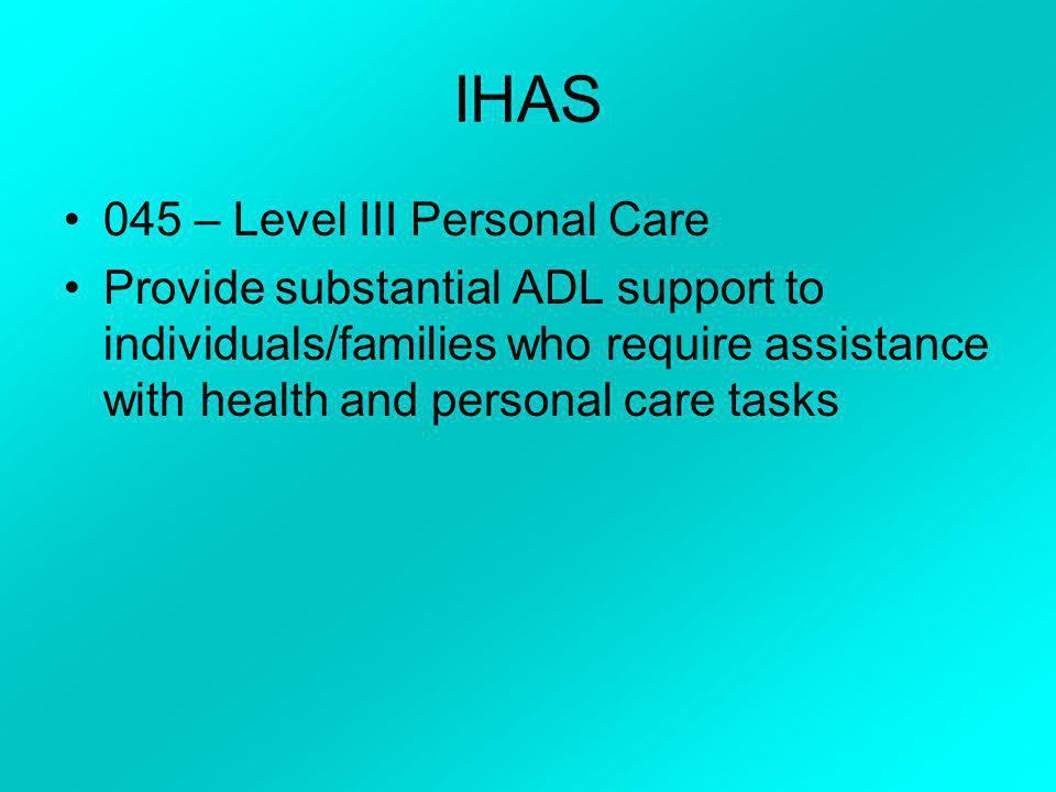 IHAS 045 – Level III Personal Care