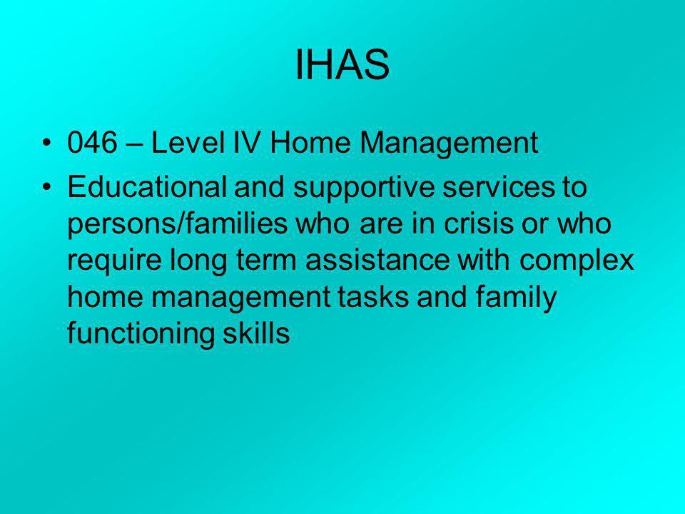 IHAS 046 – Level IV Home Management