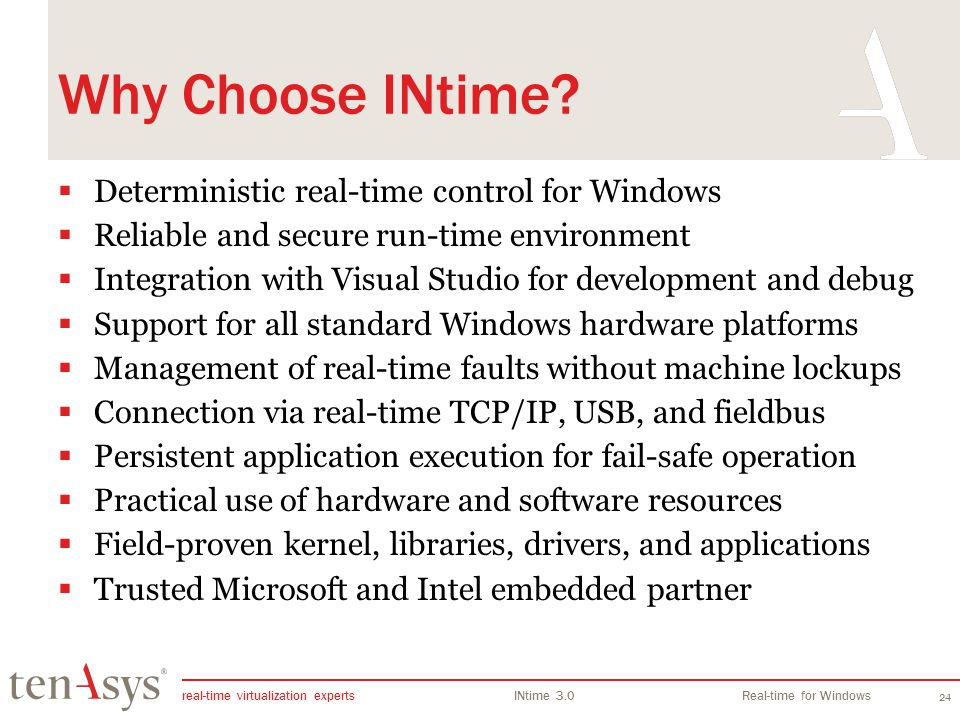 Why Choose INtime Deterministic real-time control for Windows
