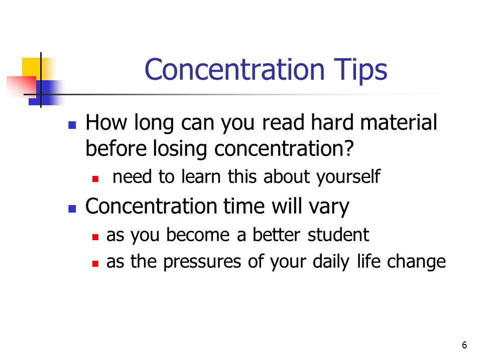 Concentration Tips How long can you read hard material before losing concentration need to learn this about yourself.