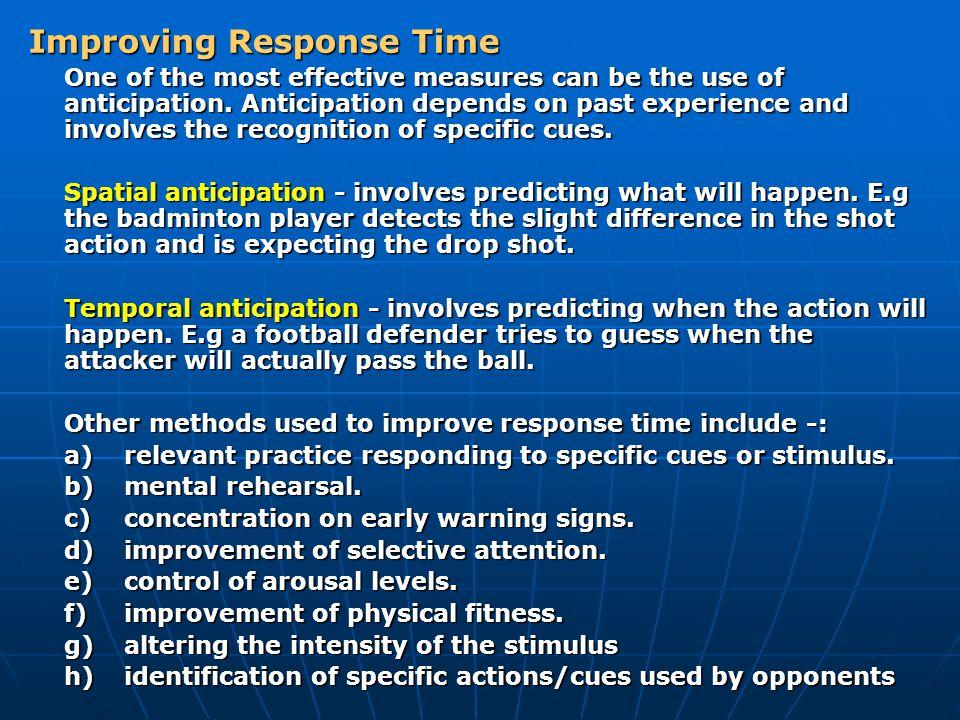 Improving Response Time