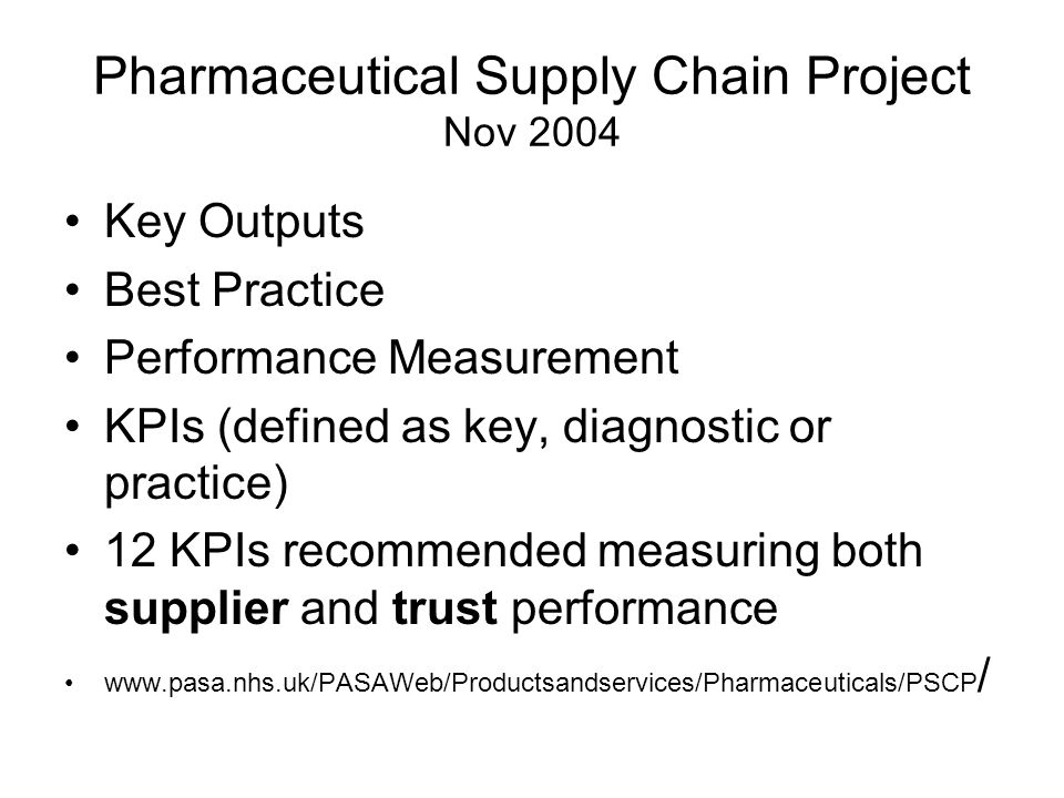 Pharmaceutical Supply Chain Project Nov 2004