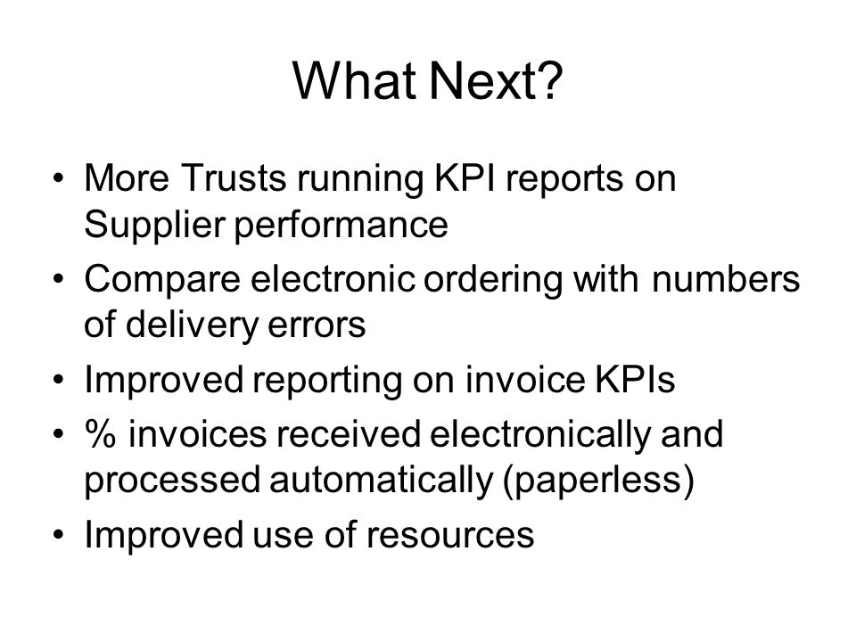 What Next More Trusts running KPI reports on Supplier performance