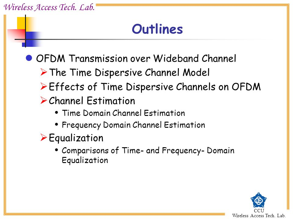 Outlines OFDM Transmission over Wideband Channel