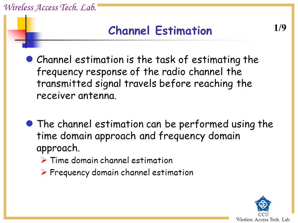 Channel Estimation 1/9.