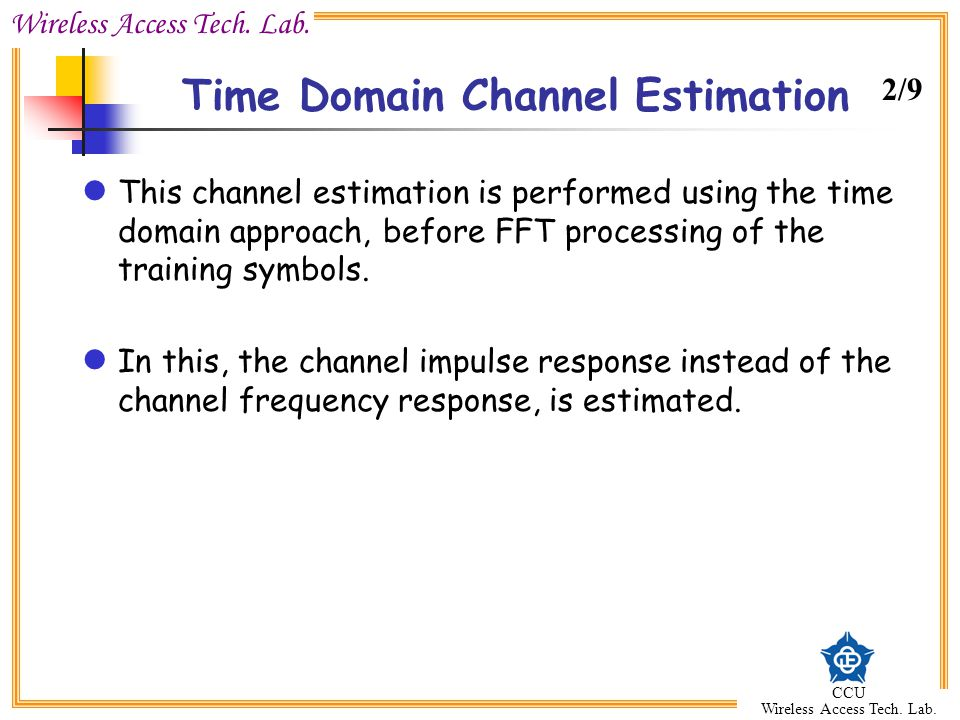 Time Domain Channel Estimation