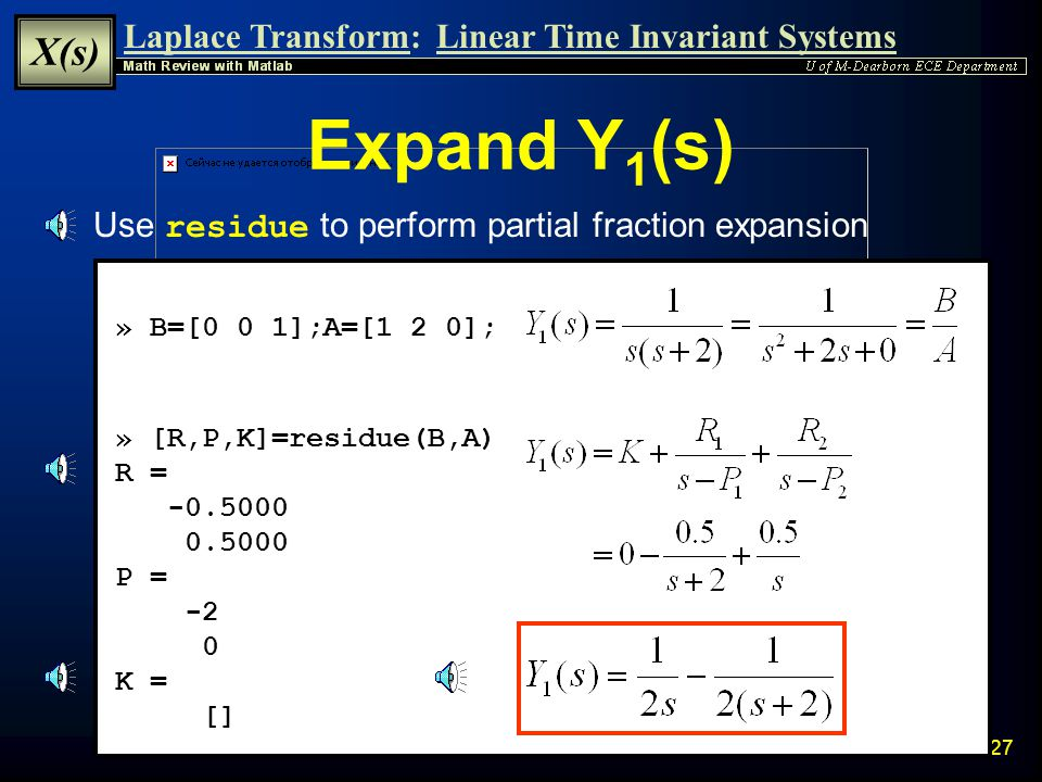 Expand Y1(s) Use residue to perform partial fraction expansion