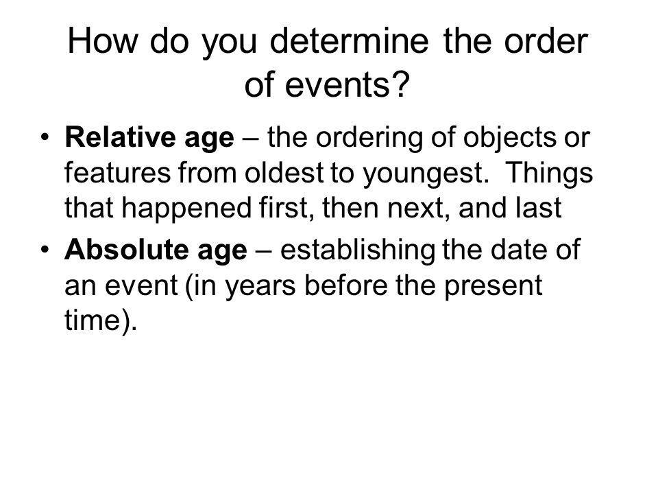 How do you determine the order of events