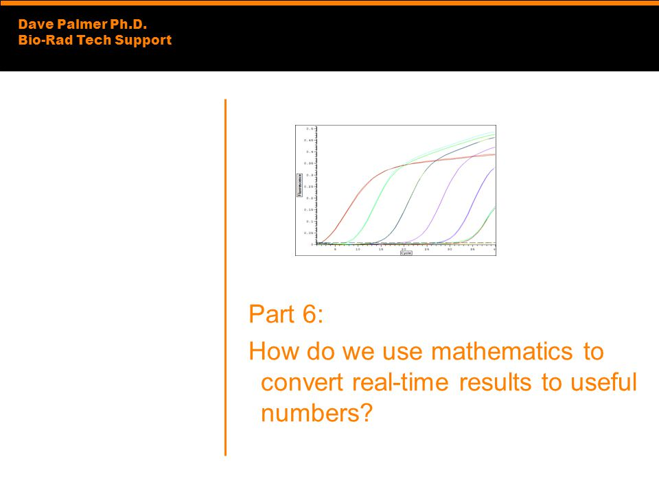Part 6: How do we use mathematics to convert real-time results to useful numbers
