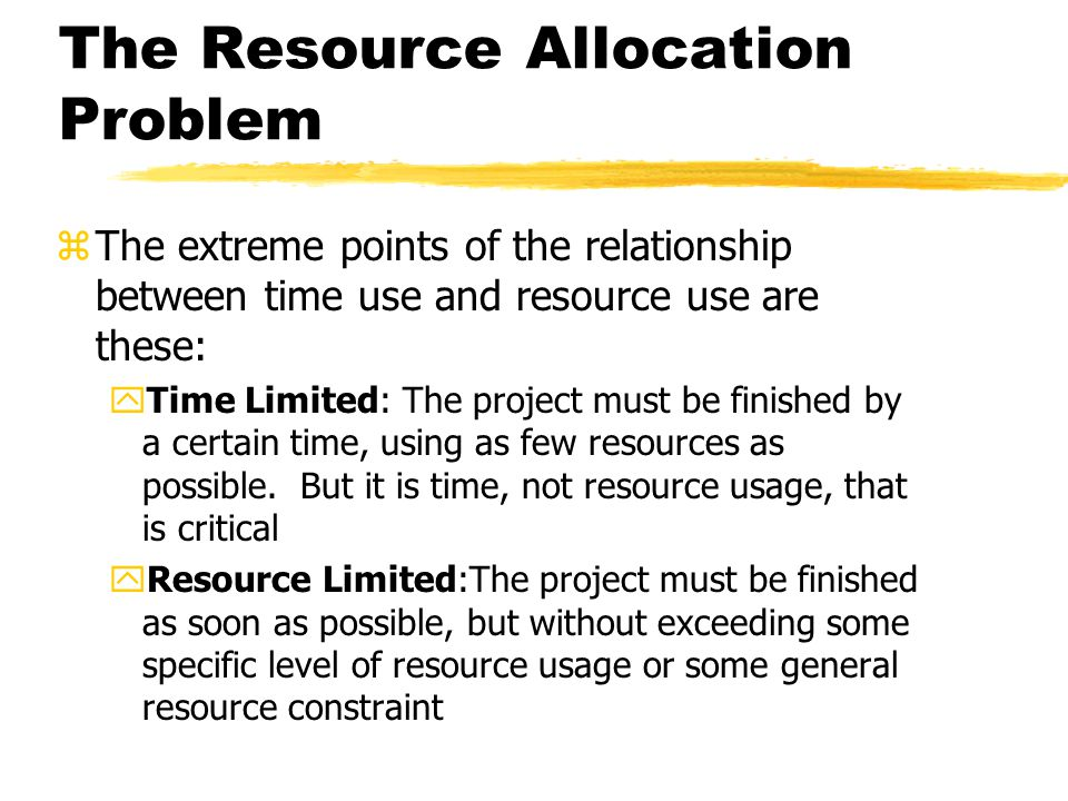 The Resource Allocation Problem