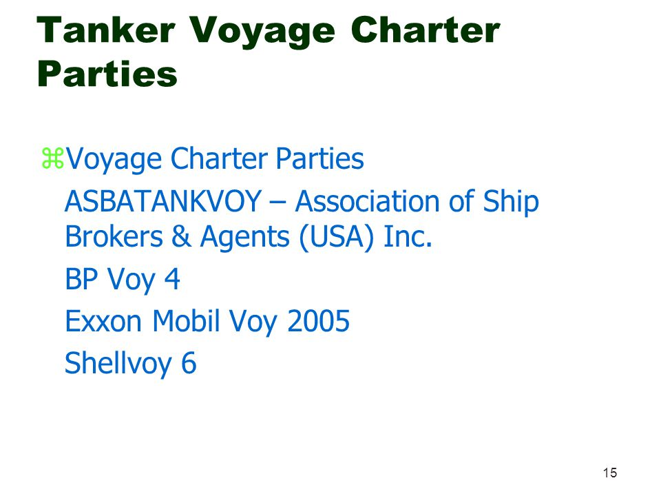 Tanker Voyage Charter Parties