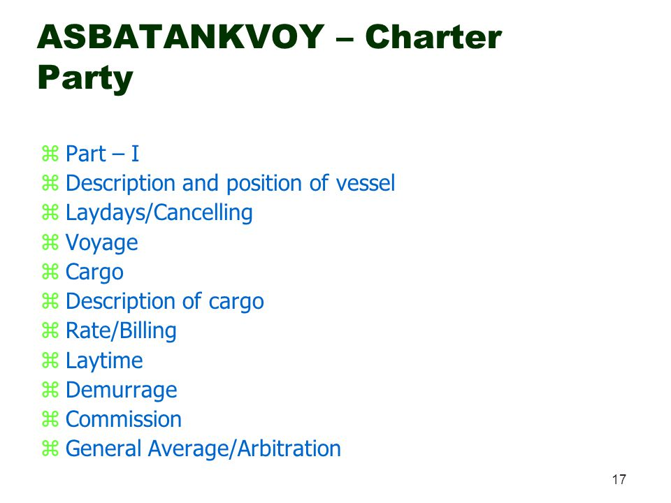 asbatankvoy charter party Charter parties - a comparative analysis author: legislation, transport, convention, rules, maritime transport, shipping, time charter parties, voyage charter.