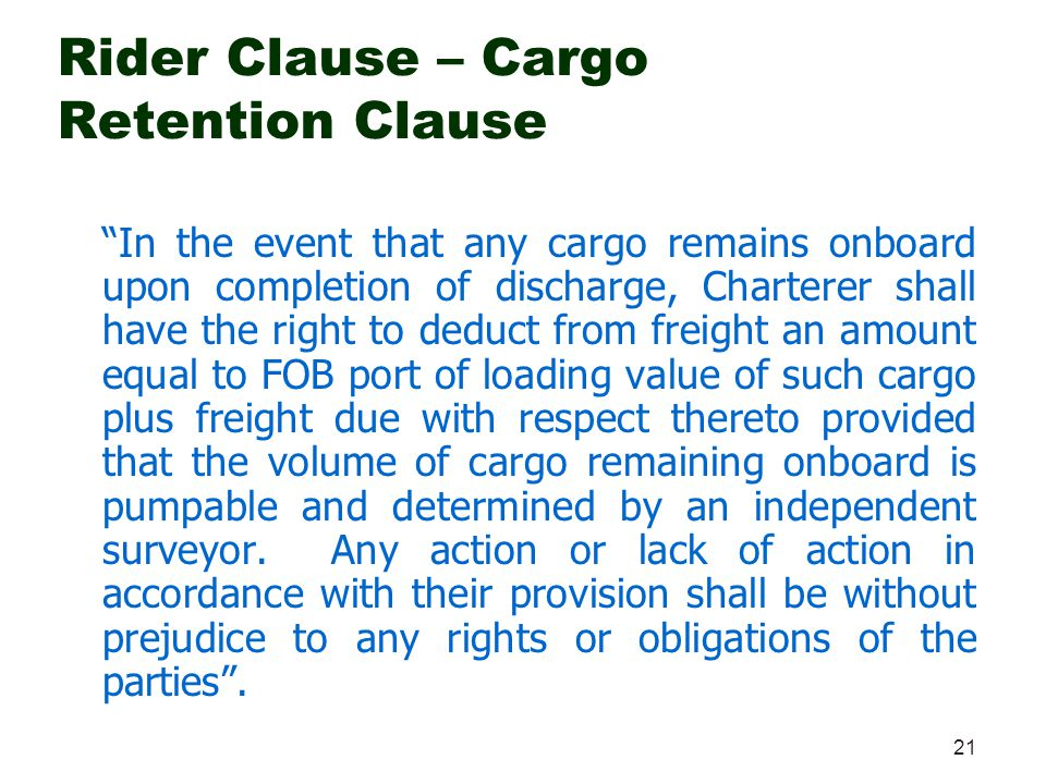 Rider Clause – Cargo Retention Clause