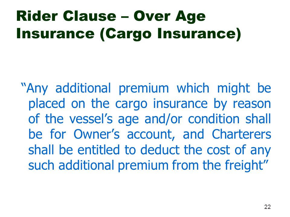 Rider Clause – Over Age Insurance (Cargo Insurance)