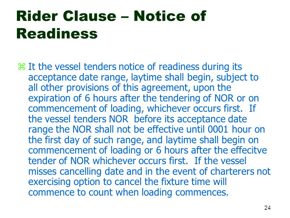 Rider Clause – Notice of Readiness